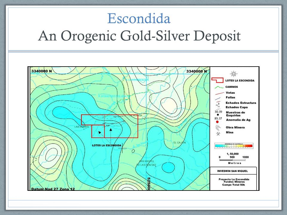 Escondida An Orogenic Gold-Silver Deposit