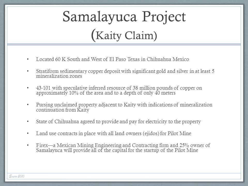 Samalayuca Project (Kaity Claim)