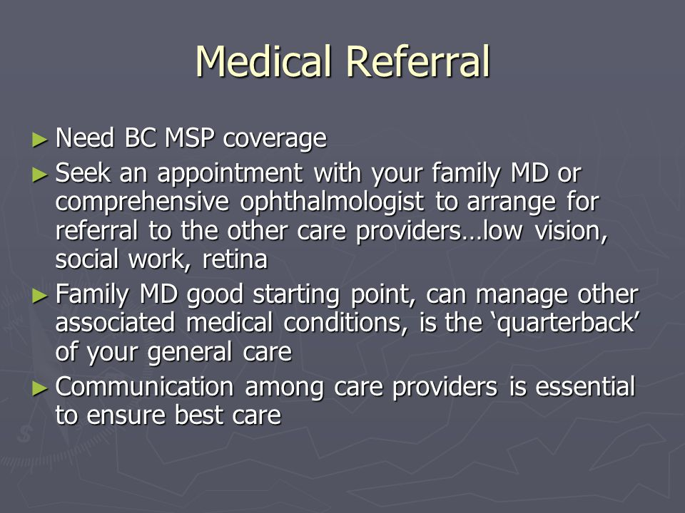 Medical Referral Need BC MSP coverage