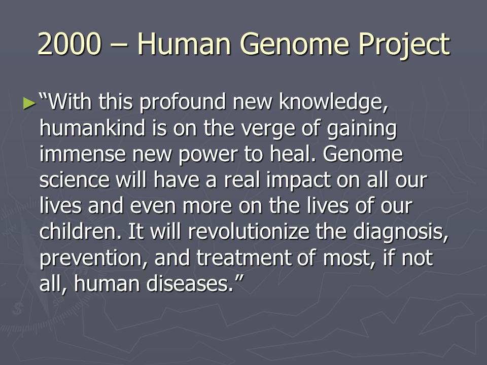 2000 – Human Genome Project