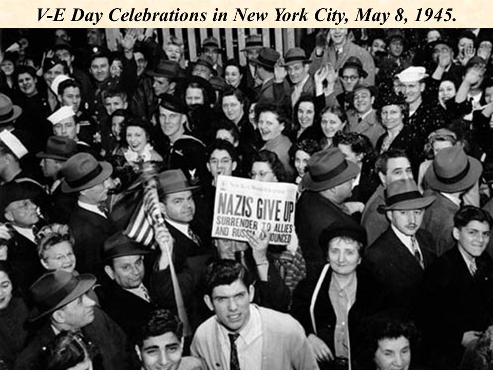 V-E Day Celebrations in New York City, May 8, 1945.