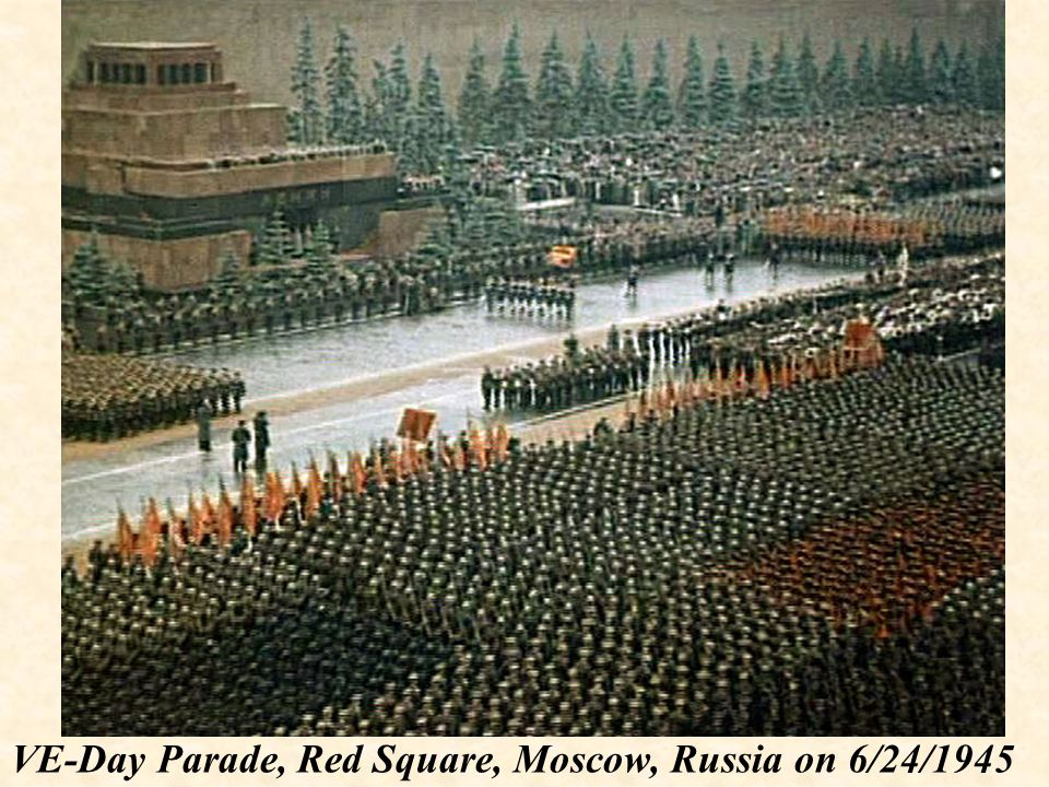 VE-Day Parade, Red Square, Moscow, Russia on 6/24/1945