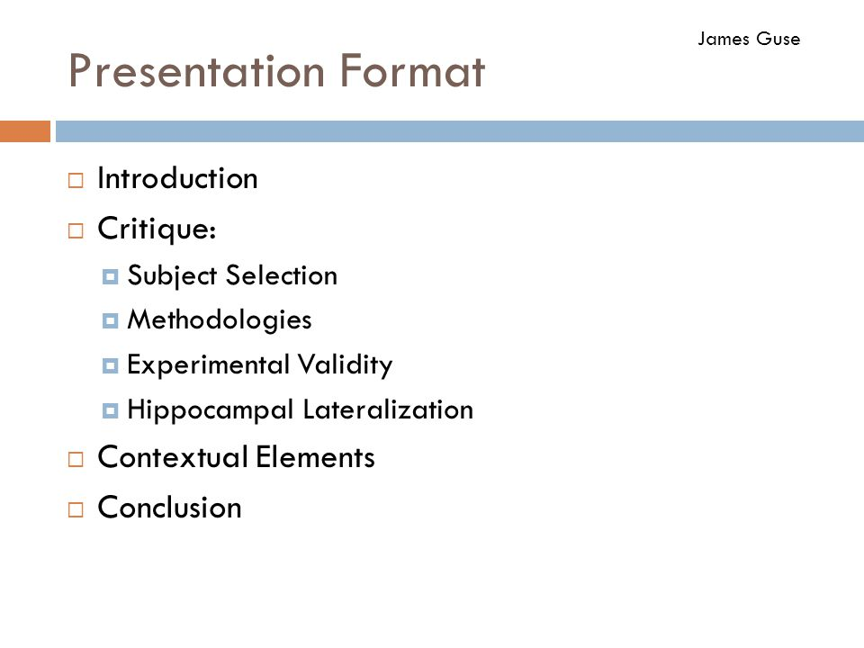 Presentation Format Introduction Critique: Contextual Elements