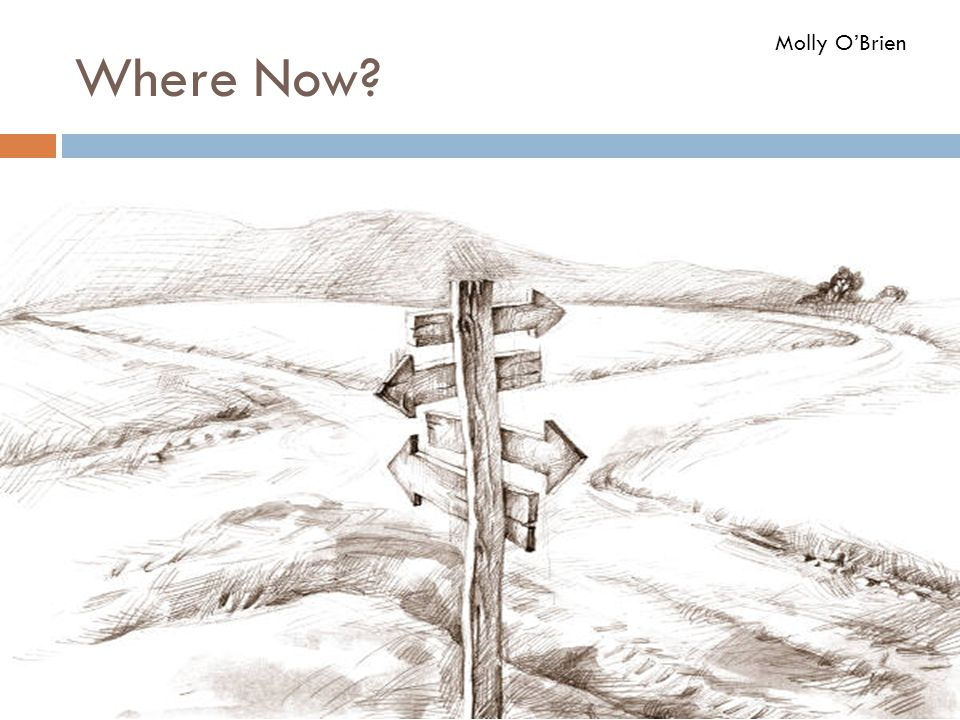 Where Now Molly O'Brien