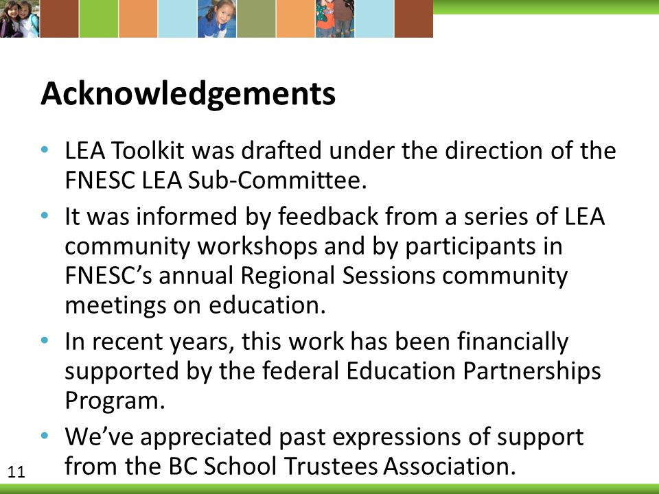 Acknowledgements LEA Toolkit was drafted under the direction of the FNESC LEA Sub-Committee.