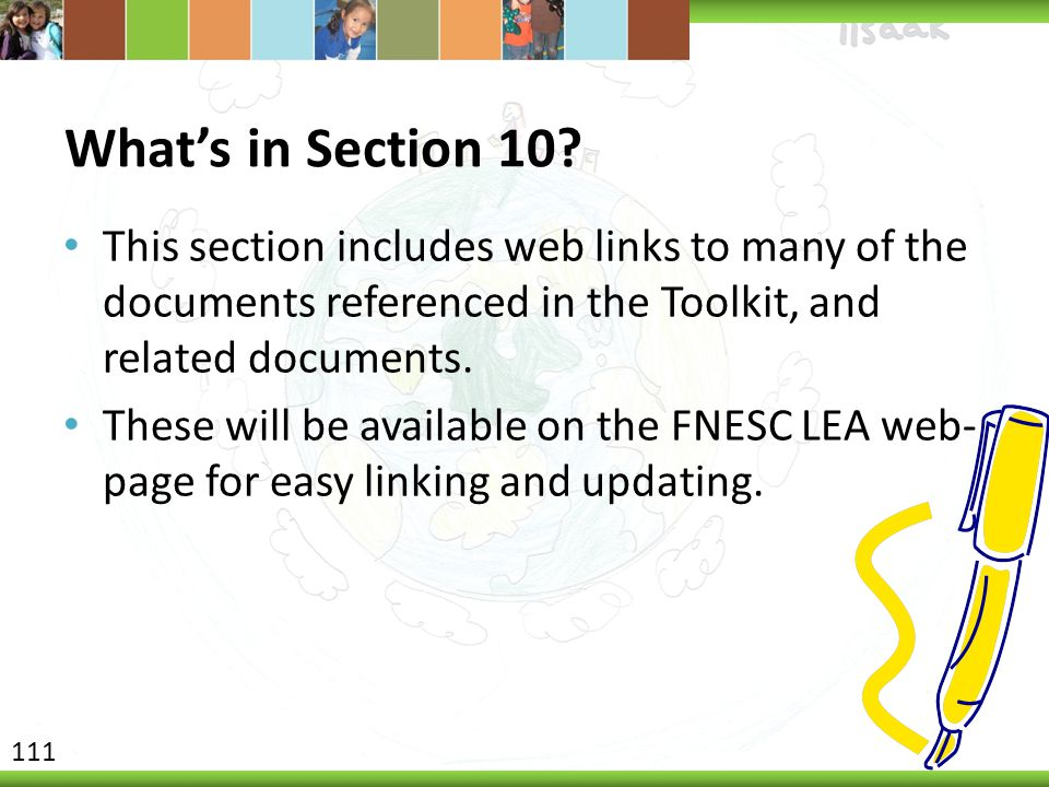 What's in Section 10 This section includes web links to many of the documents referenced in the Toolkit, and related documents.