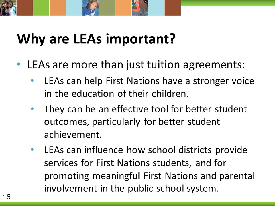 Why are LEAs important LEAs are more than just tuition agreements: