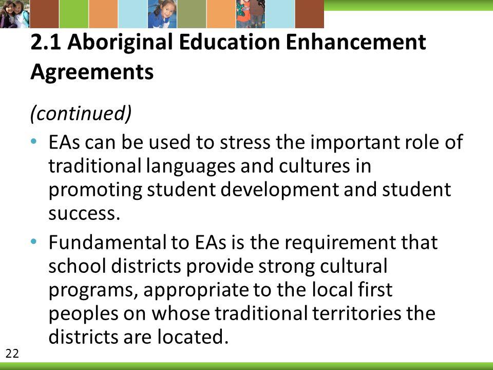 2.1 Aboriginal Education Enhancement Agreements