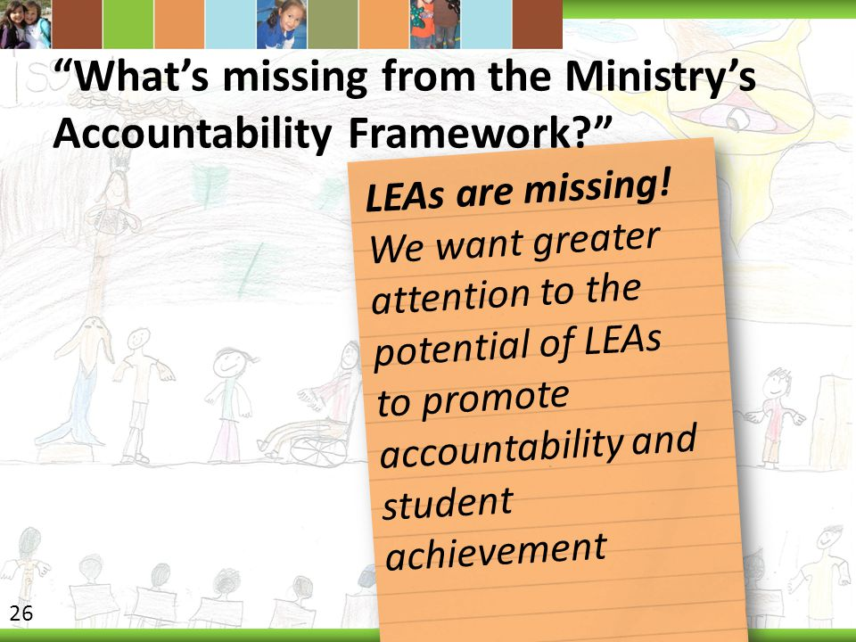 What's missing from the Ministry's Accountability Framework