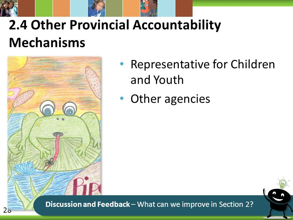 2.4 Other Provincial Accountability Mechanisms