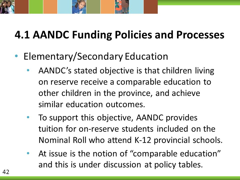 4.1 AANDC Funding Policies and Processes
