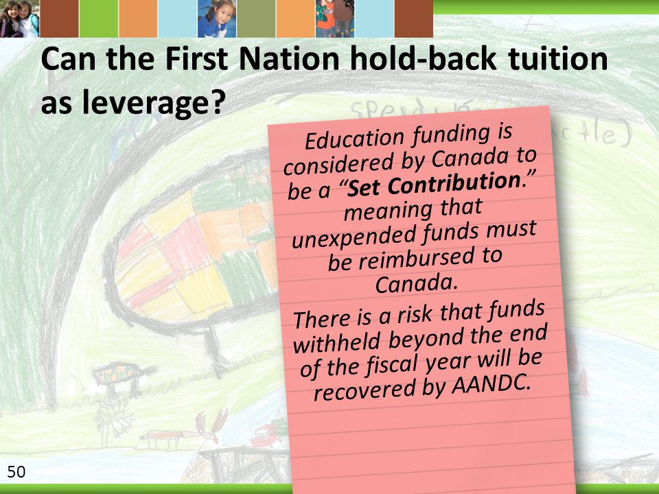 Can the First Nation hold-back tuition as leverage