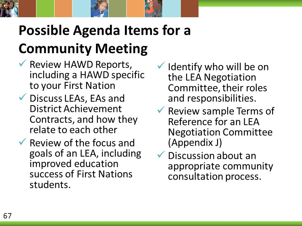 Possible Agenda Items for a Community Meeting