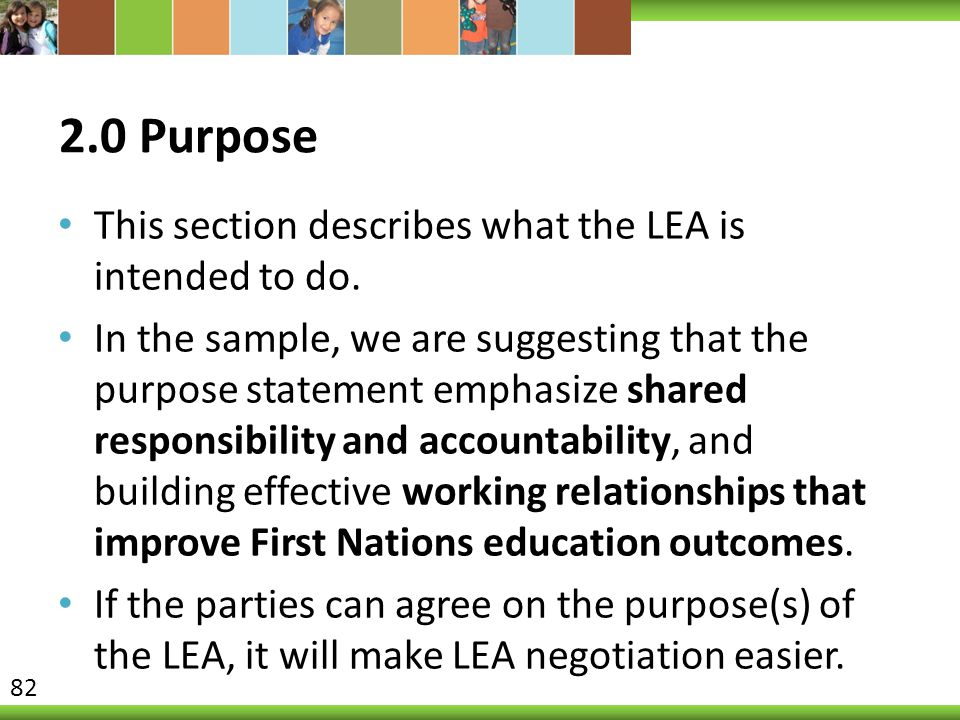 2.0 Purpose This section describes what the LEA is intended to do.