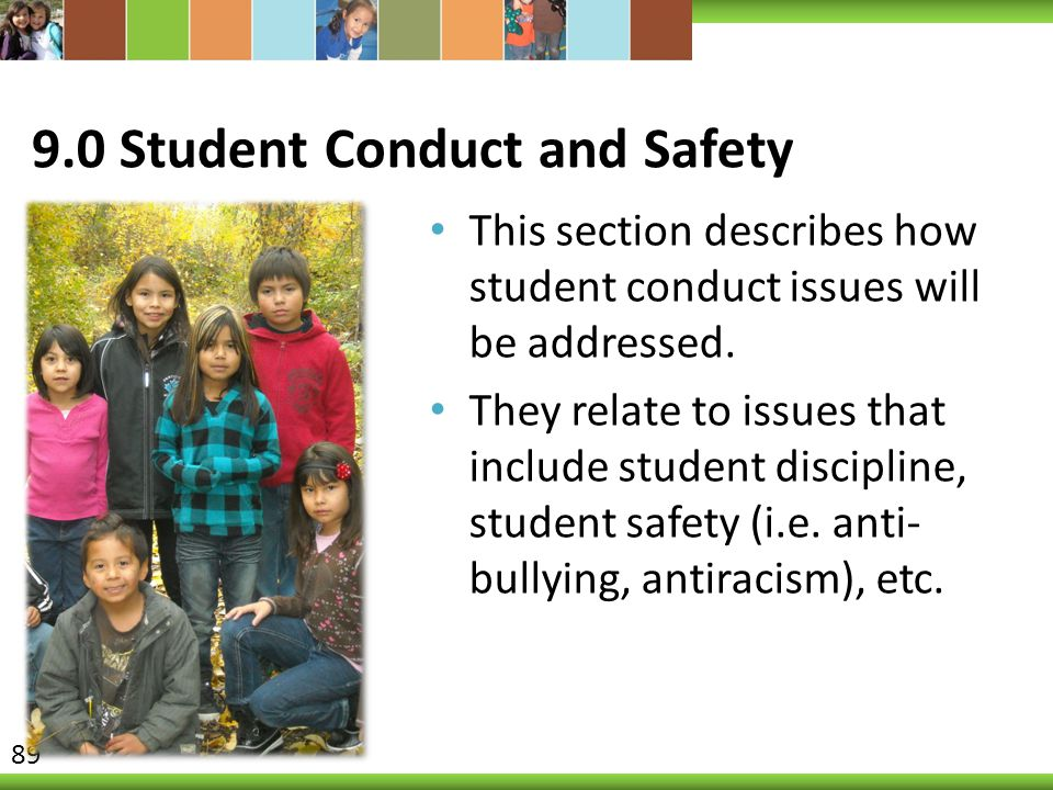 9.0 Student Conduct and Safety