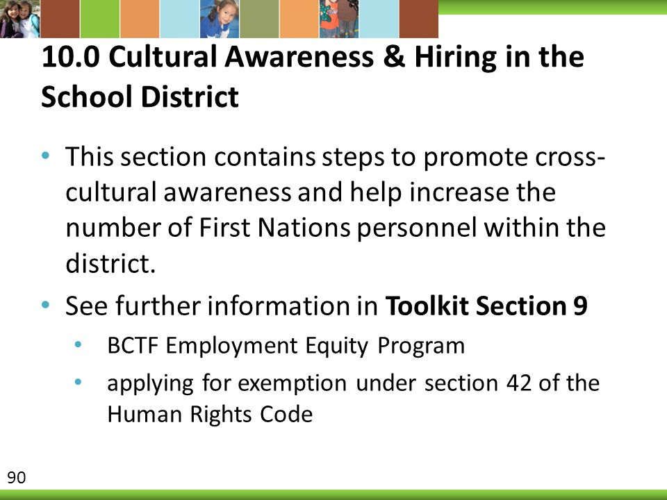 10.0 Cultural Awareness & Hiring in the School District