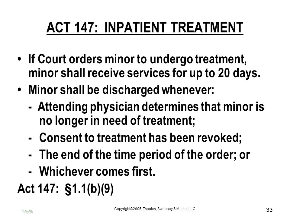 ACT 147: INPATIENT TREATMENT