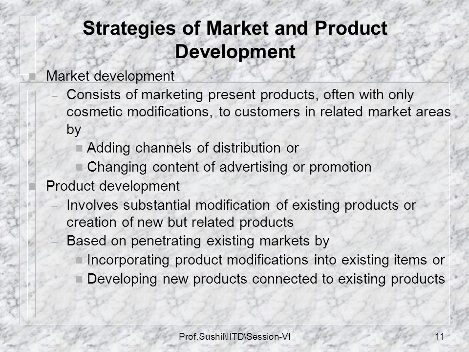 Strategies of Market and Product Development