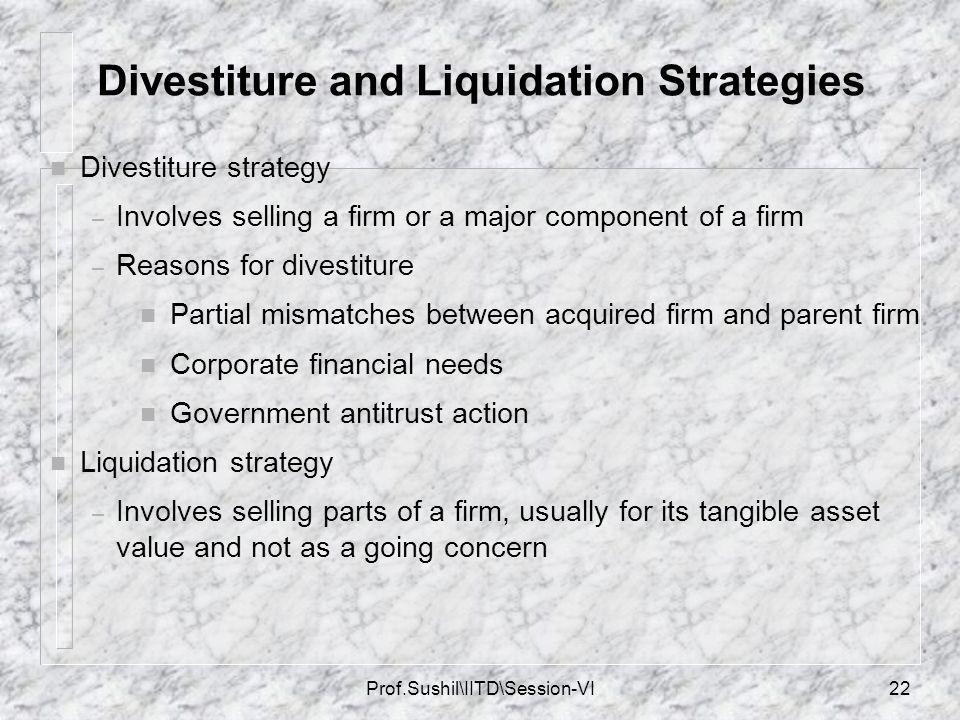 Divestiture and Liquidation Strategies