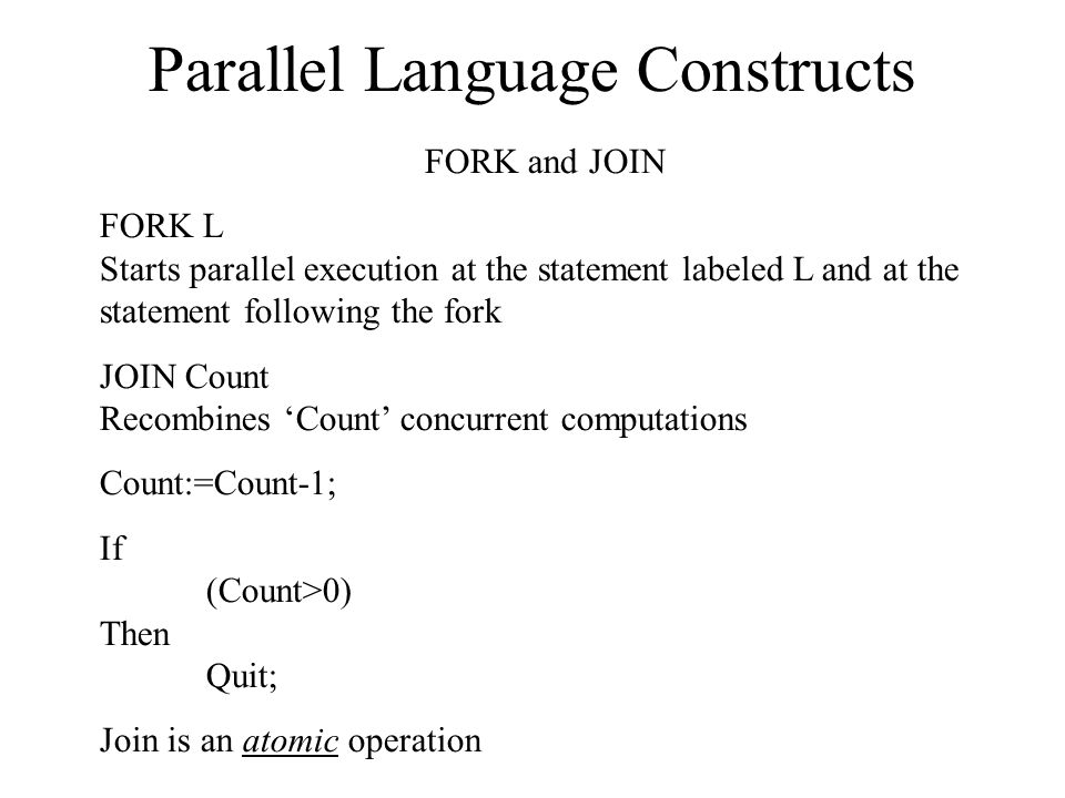 Parallel Language Constructs