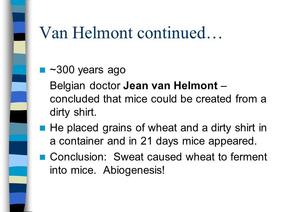 Van Helmont continued…