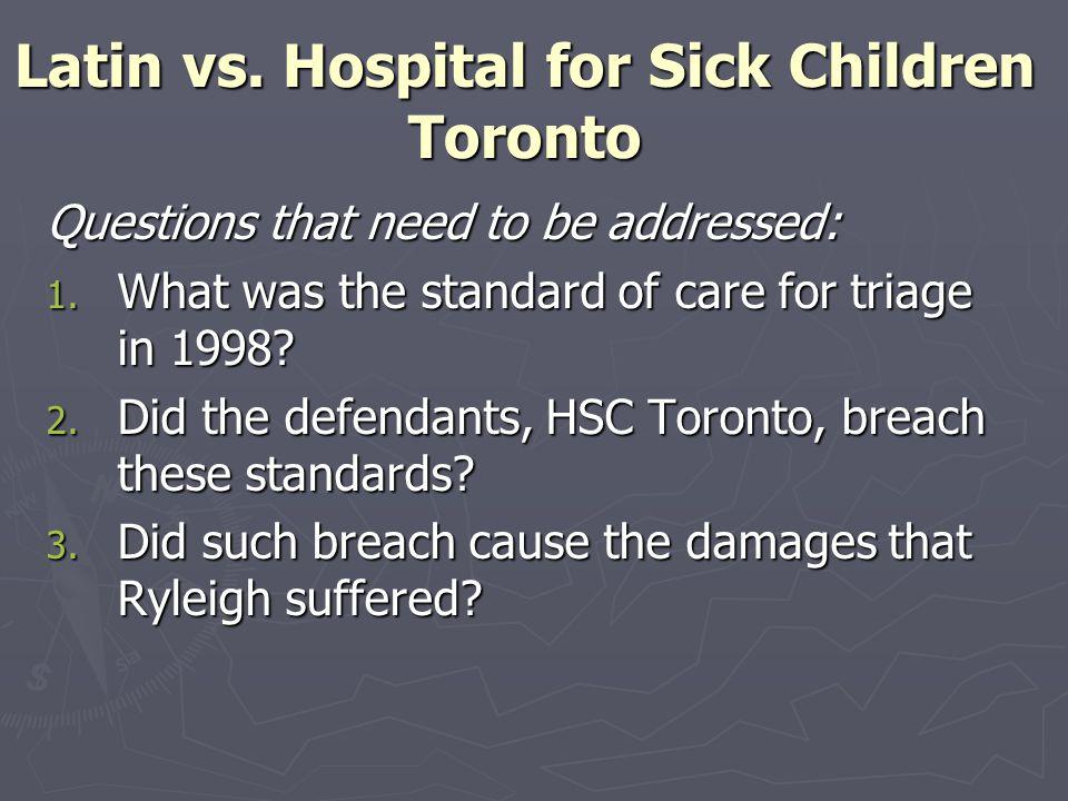 Latin vs. Hospital for Sick Children Toronto