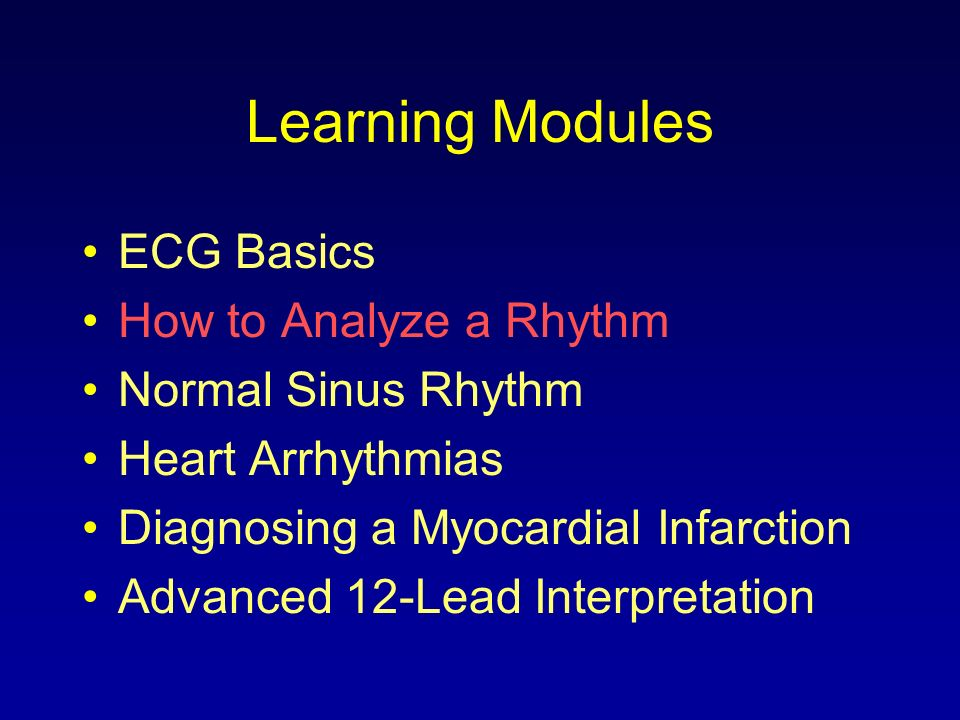 Learning Modules ECG Basics How to Analyze a Rhythm