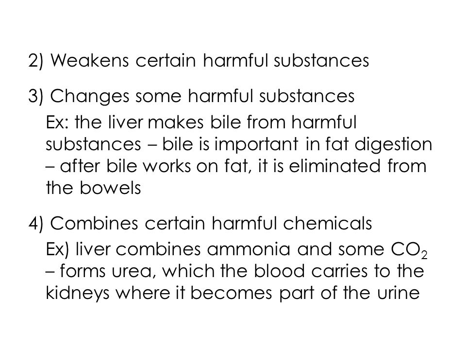 2) Weakens certain harmful substances