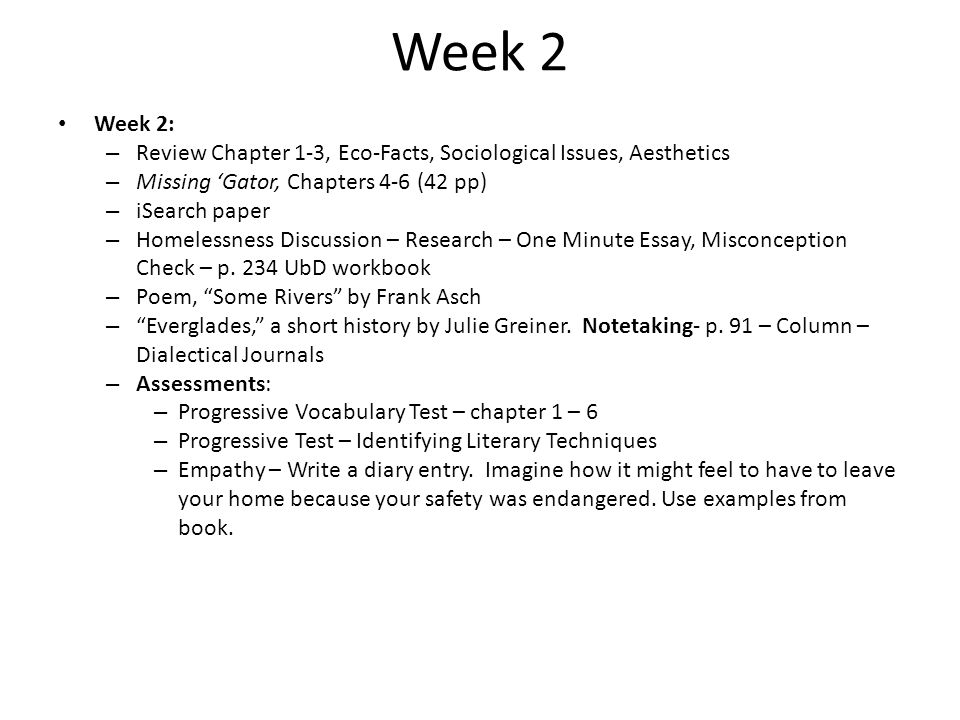 Week 2 Week 2: Review Chapter 1-3, Eco-Facts, Sociological Issues, Aesthetics. Missing 'Gator, Chapters 4-6 (42 pp)