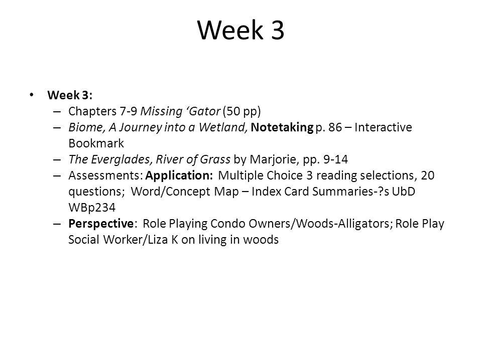 Week 3 Week 3: Chapters 7-9 Missing 'Gator (50 pp)