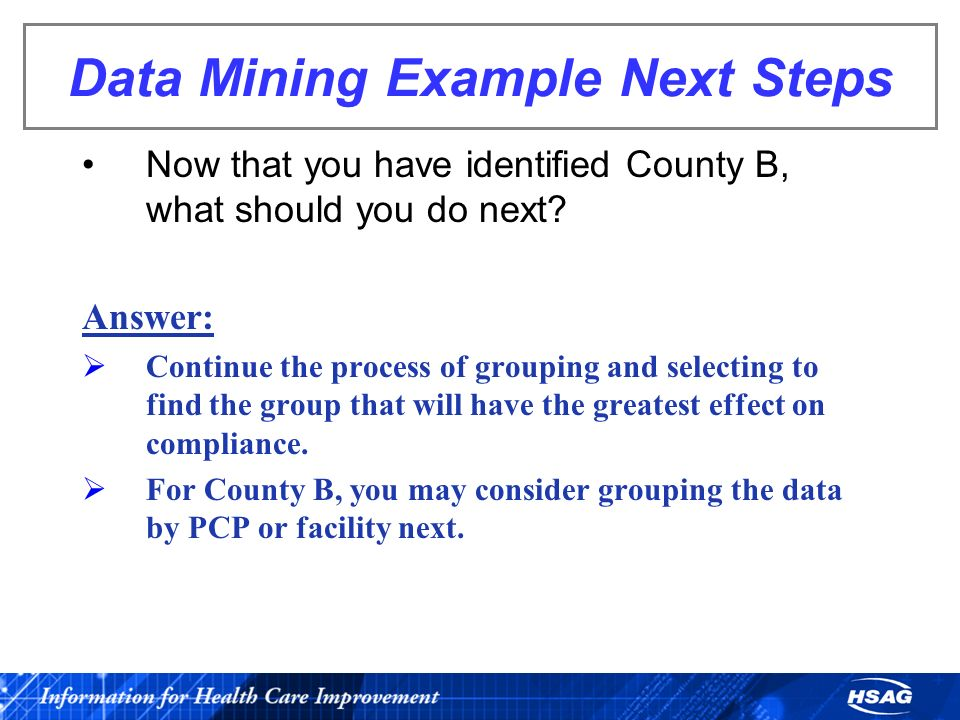 Data Mining Example Next Steps