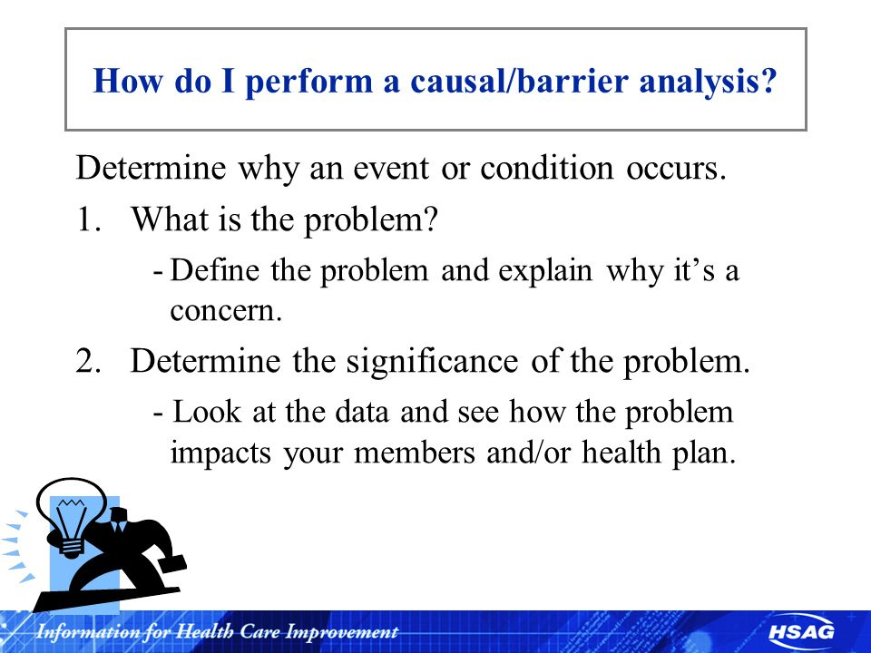 How do I perform a causal/barrier analysis