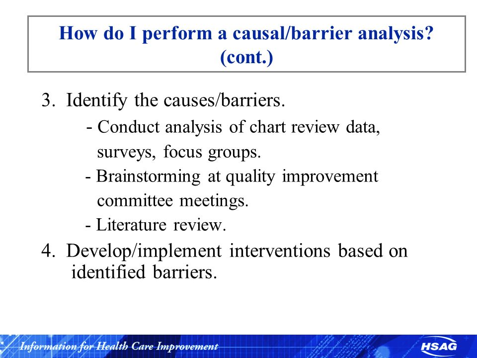 How do I perform a causal/barrier analysis (cont.)