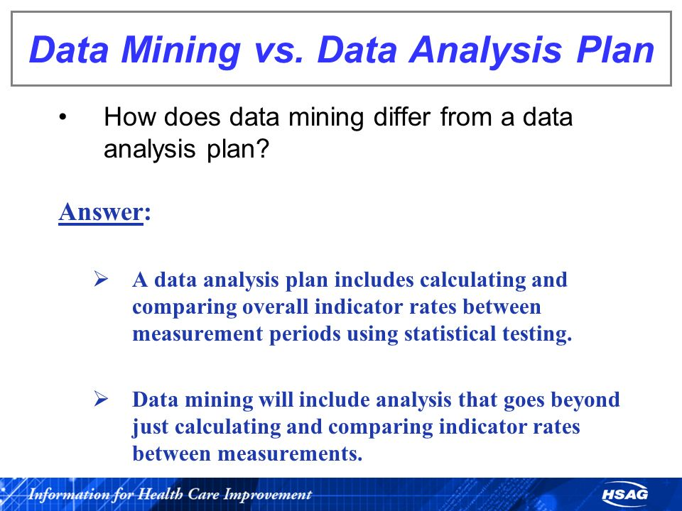 Data Mining vs. Data Analysis Plan
