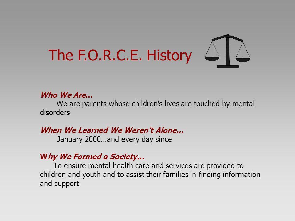 The F.O.R.C.E. History