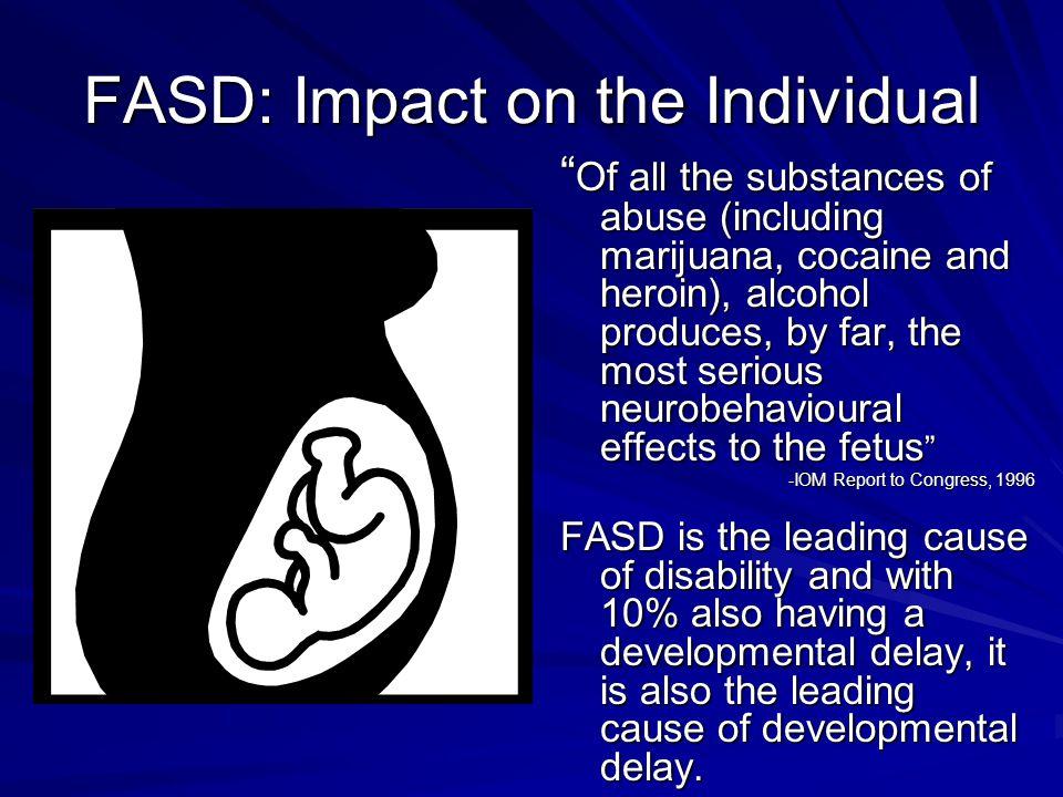 FASD: Impact on the Individual