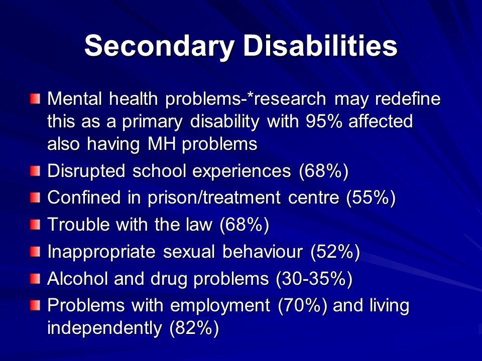 Secondary Disabilities