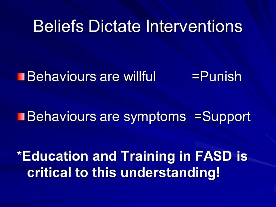 Beliefs Dictate Interventions