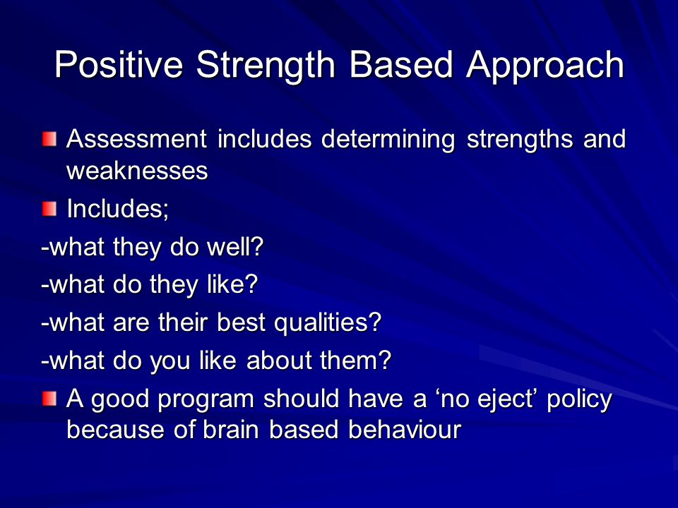 Positive Strength Based Approach