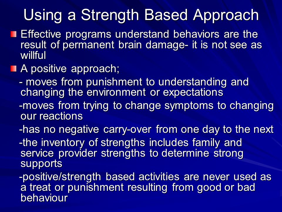Using a Strength Based Approach