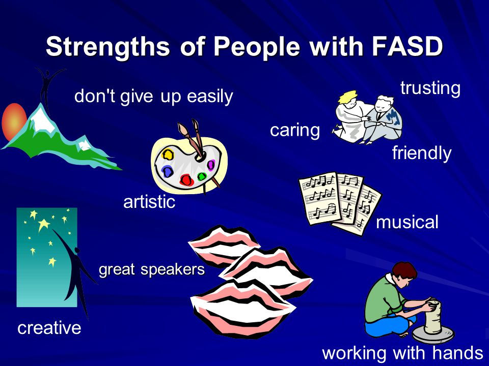 Strengths of People with FASD