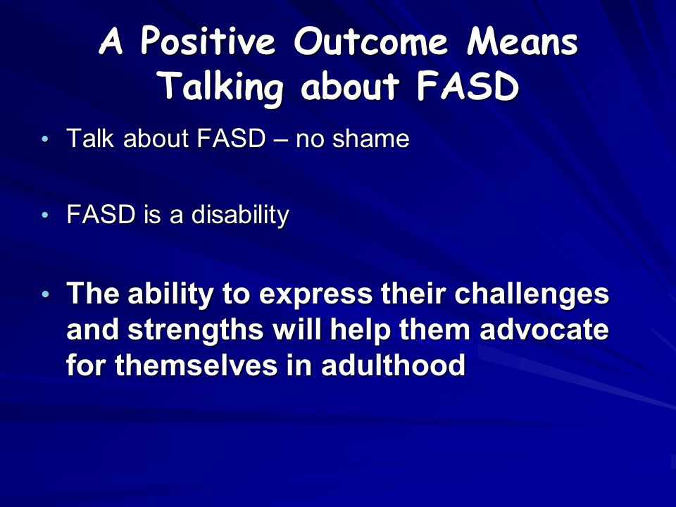 A Positive Outcome Means Talking about FASD