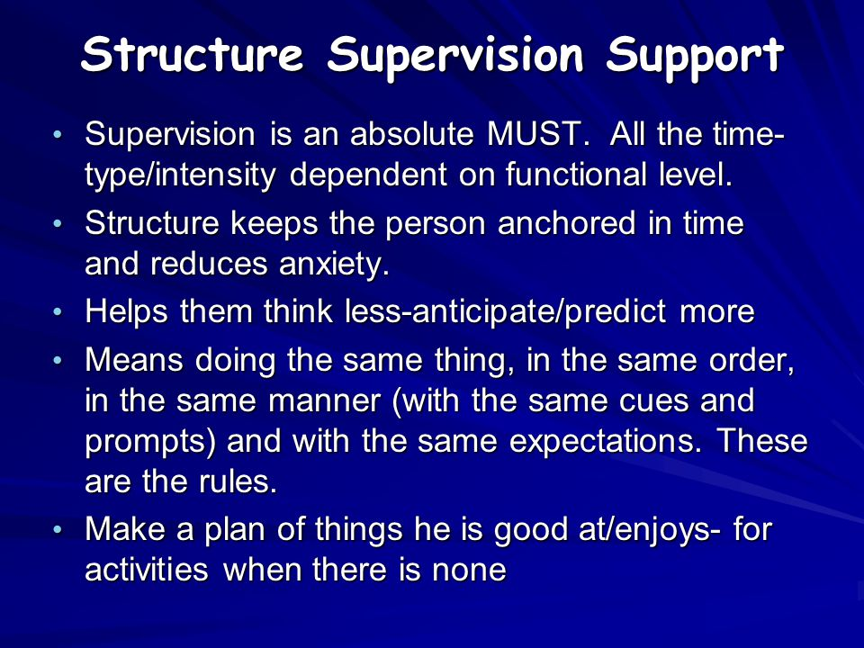 Structure Supervision Support