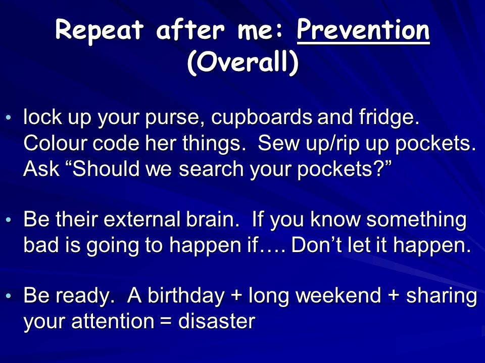 Repeat after me: Prevention (Overall)