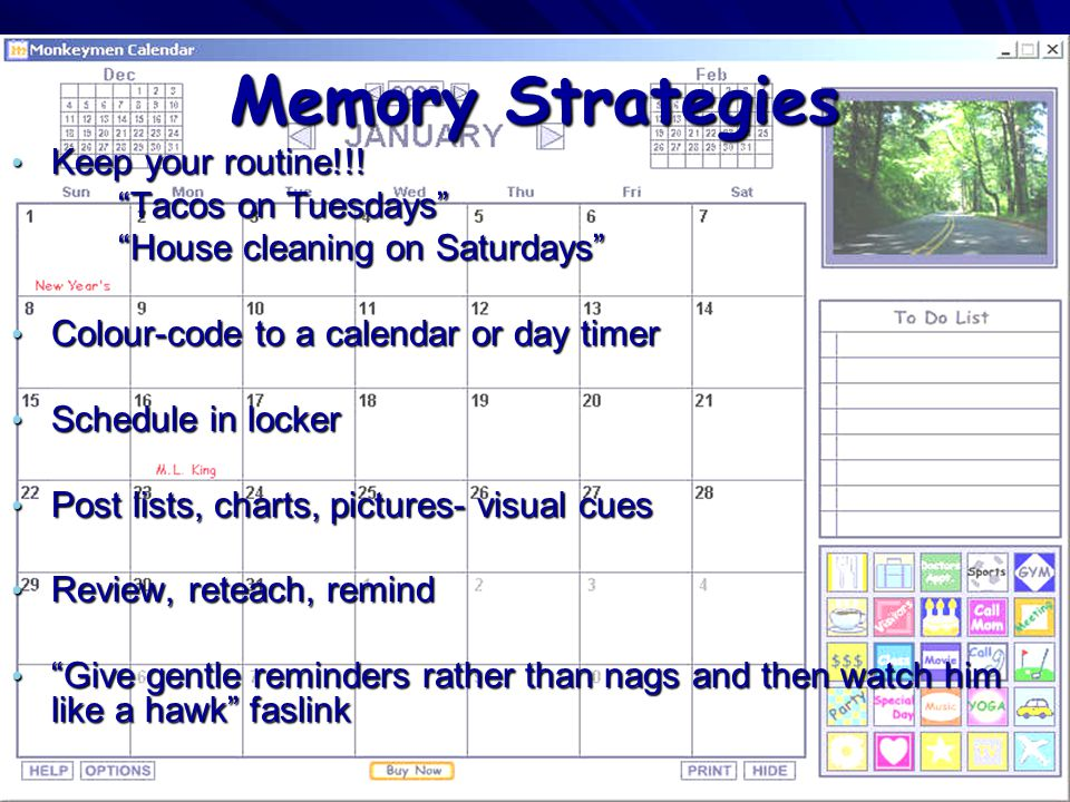 Memory Strategies Keep your routine!!! Tacos on Tuesdays