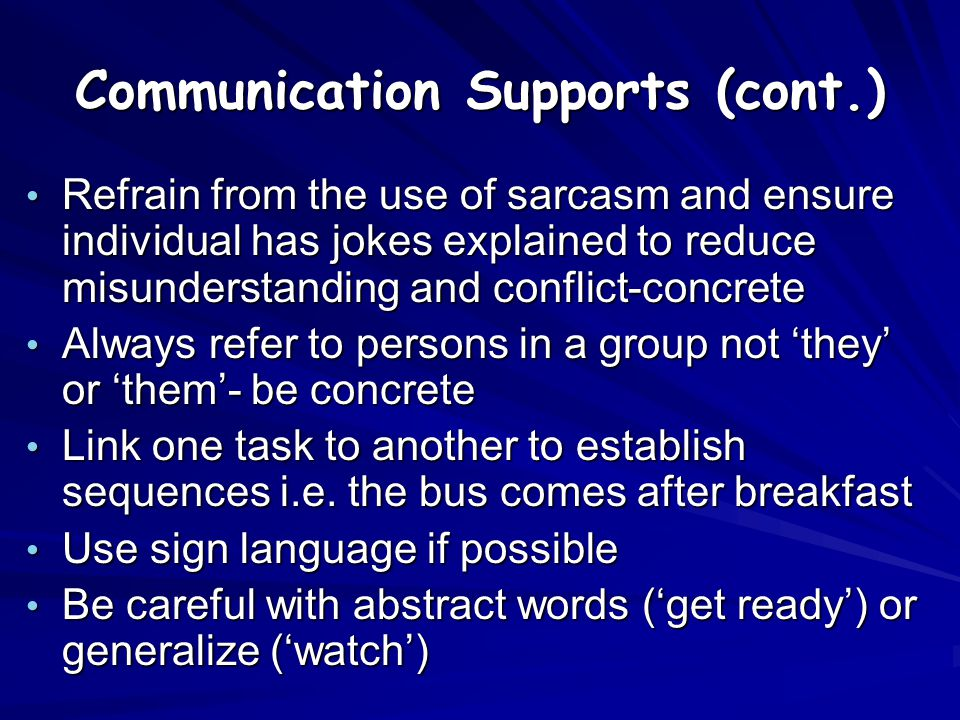 Communication Supports (cont.)
