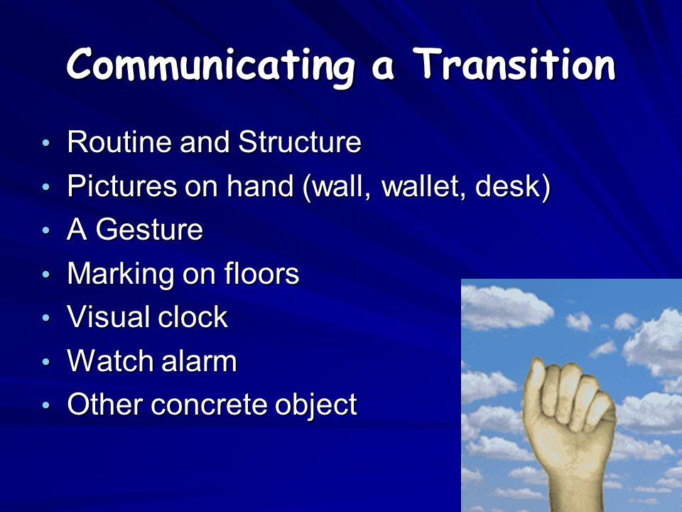 Communicating a Transition