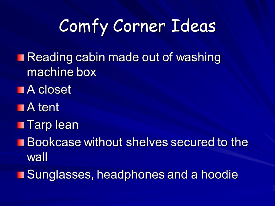 Comfy Corner Ideas Reading cabin made out of washing machine box