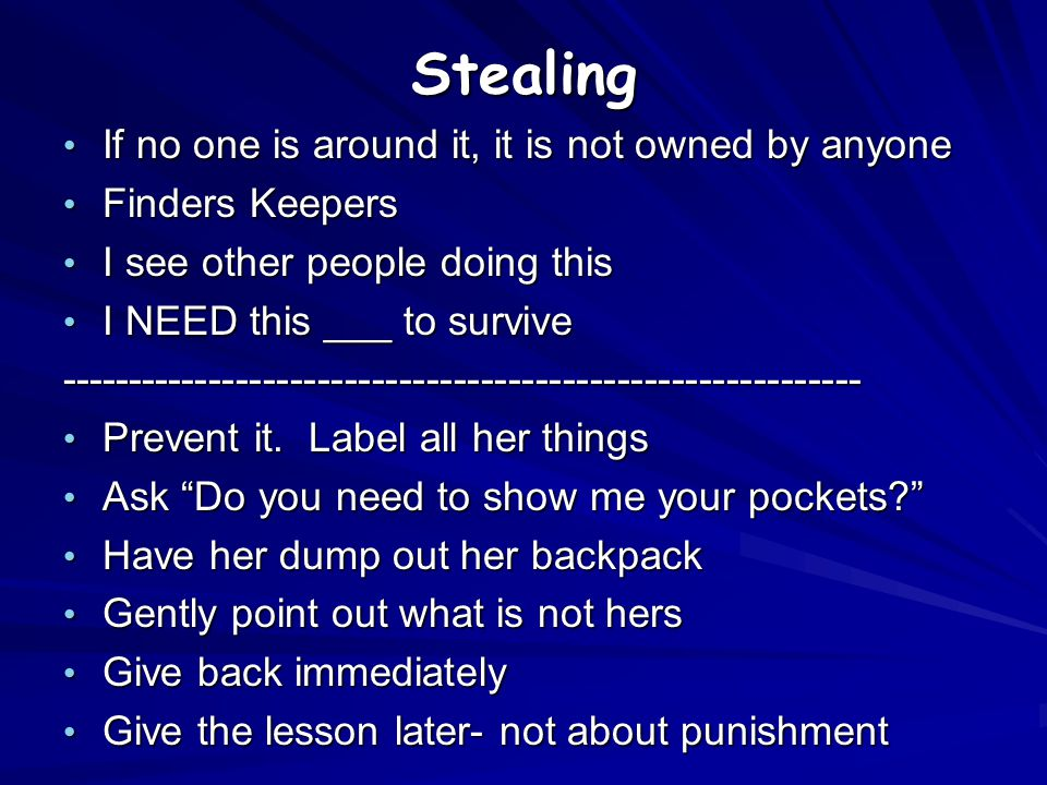 Stealing If no one is around it, it is not owned by anyone