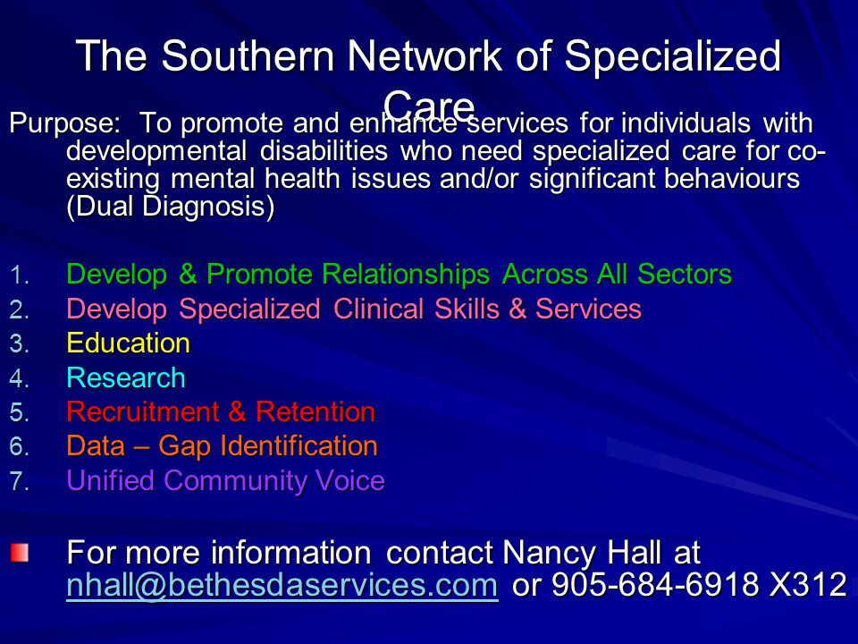 The Southern Network of Specialized Care